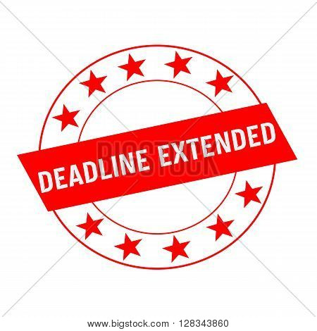 DEADLINE EXTENDED white wording on red Rectangle and Circle red stars