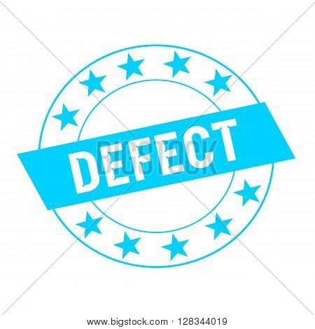 Defect white wording on blue Rectangle and Circle blue stars