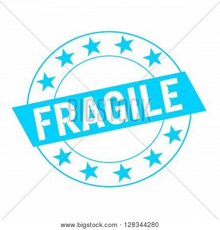 Fragile white wording on blue Rectangle and Circle blue stars