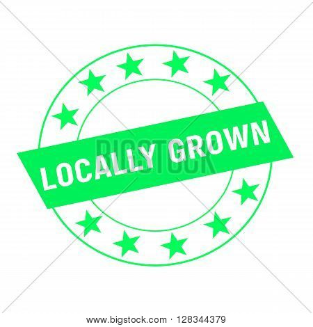 locally grown white wording on green Rectangle and Circle green stars