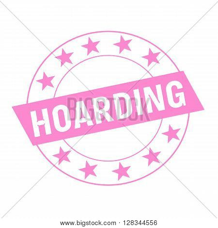 HOARDING white wording on pink Rectangle and Circle pink stars