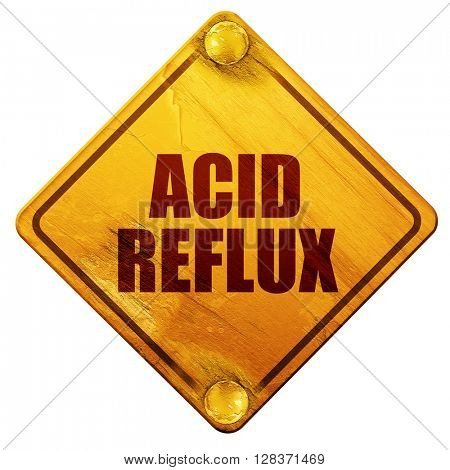 acid reflux, 3D rendering, isolated grunge yellow road sign