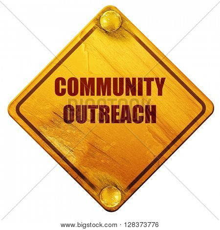 Community outreach sign, 3D rendering, isolated grunge yellow ro