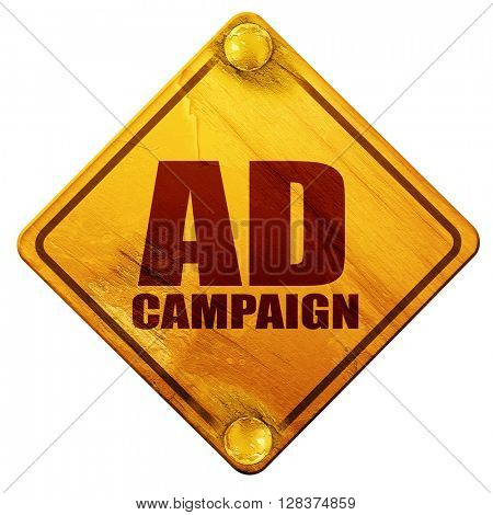 Ad campaing, 3D rendering, isolated grunge yellow road sign