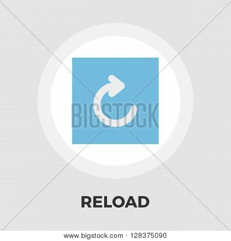 Reload icon vector. Flat icon isolated on the white background. Editable EPS file. Vector illustration.