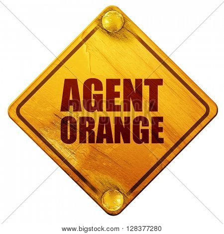 agent orange, 3D rendering, isolated grunge yellow road sign