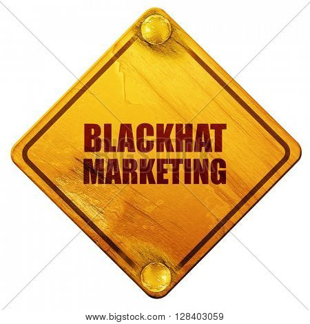 blackhat marketing, 3D rendering, isolated grunge yellow road si