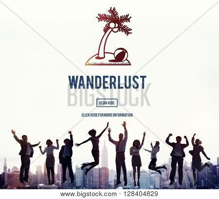 Wanderlust Travel Tourism Destination Concept