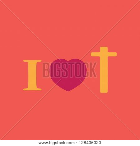 I love Jesus Christ. I love Christianity. I am a Christian. Christian . The text of the inscription of a Declaration of love to Christianity