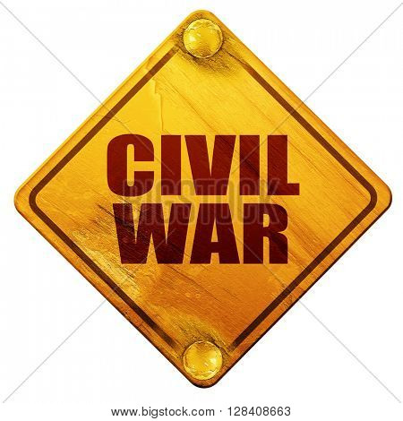 civil war, 3D rendering, isolated grunge yellow road sign