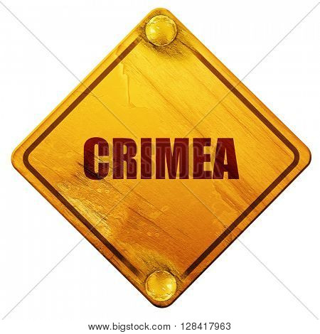 crimea, 3D rendering, isolated grunge yellow road sign