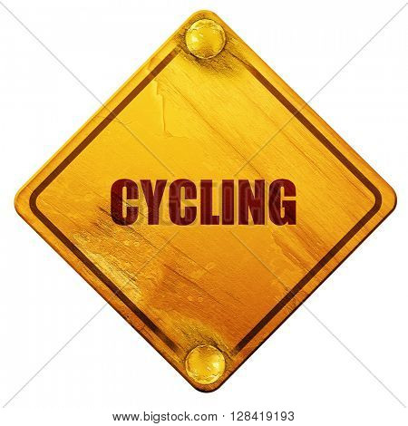 cycling, 3D rendering, isolated grunge yellow road sign