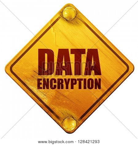 data encryption, 3D rendering, isolated grunge yellow road sign
