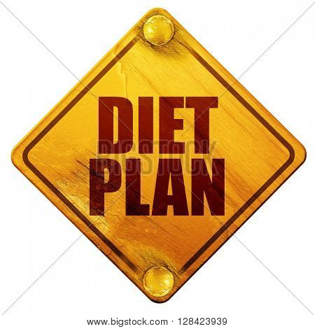 diet plan, 3D rendering, isolated grunge yellow road sign
