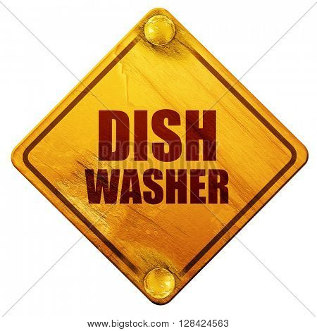 dish washer, 3D rendering, isolated grunge yellow road sign