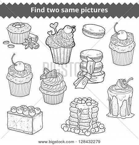 Find Two Same Pictures. Vector Colorless Set Of Cakes And Cupcakes