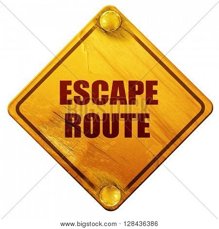 escape route, 3D rendering, isolated grunge yellow road sign