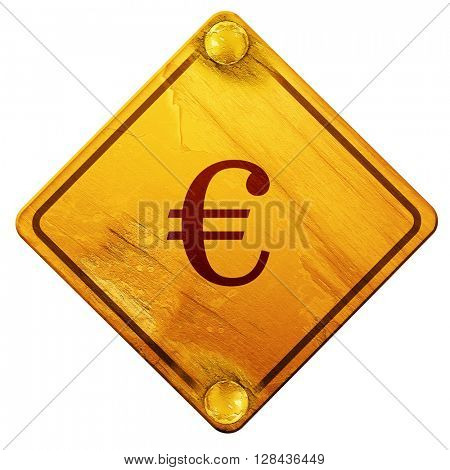 euro sign, 3D rendering, isolated grunge yellow road sign