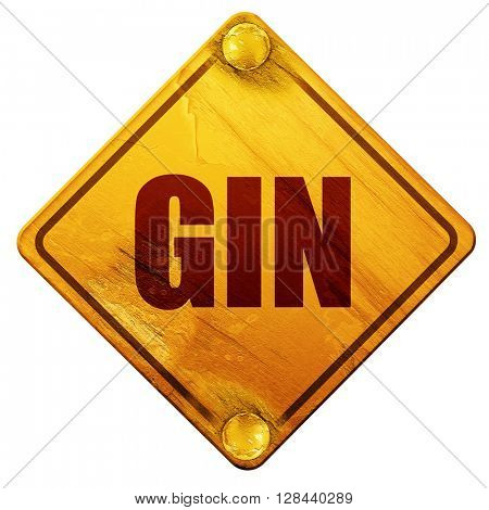 gin, 3D rendering, isolated grunge yellow road sign