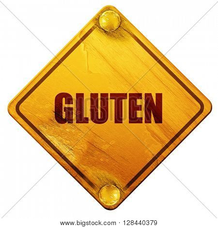 gluten, 3D rendering, isolated grunge yellow road sign