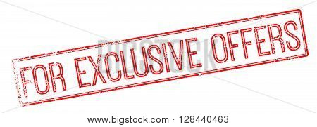 For Exclusive Offers Red Rubber Stamp On White