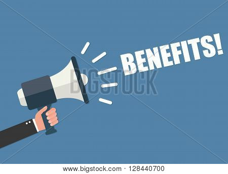 Hand holding megaphone - Benefits vector illustration isolated on background