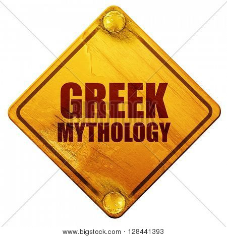greek mythology, 3D rendering, isolated grunge yellow road sign