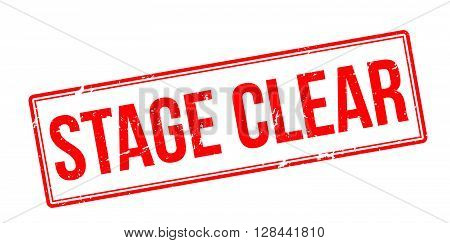 Stage Clear. Red Rubber Stamp On White