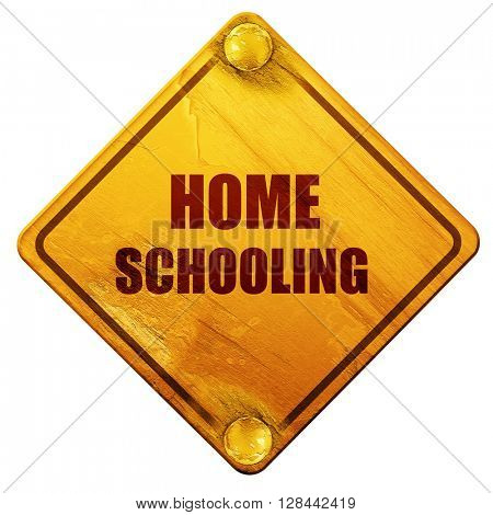 homeschooling, 3D rendering, isolated grunge yellow road sign