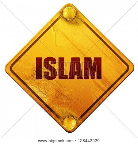 Islam, 3D rendering, isolated grunge yellow road sign
