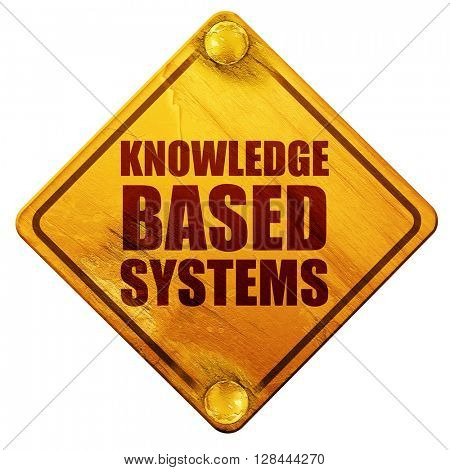 knowledge based systems, 3D rendering, isolated grunge yellow road sign