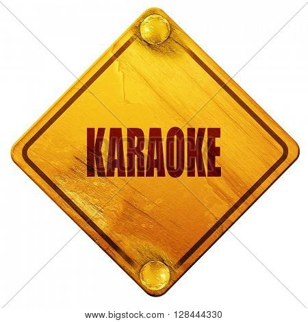 karaoke, 3D rendering, isolated grunge yellow road sign