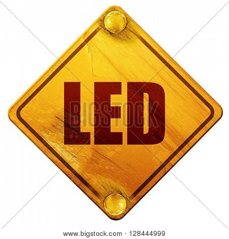 led, 3D rendering, isolated grunge yellow road sign