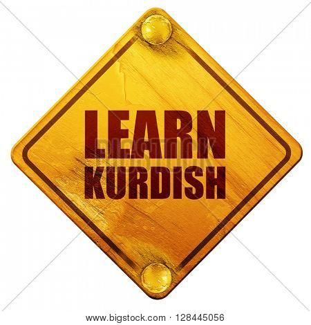 learn kurdish, 3D rendering, isolated grunge yellow road sign