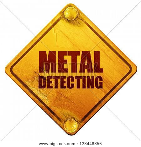metal detecting, 3D rendering, isolated grunge yellow road sign