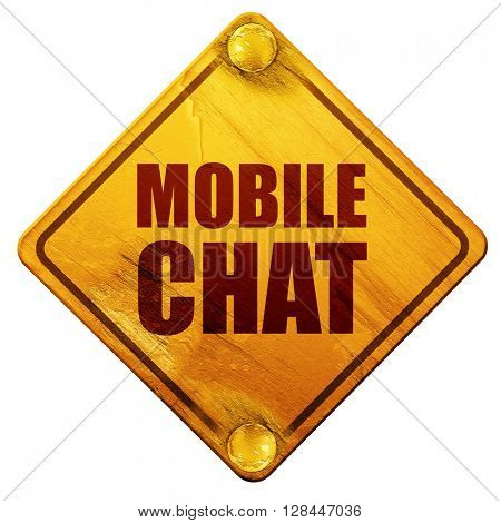 mobile chat, 3D rendering, isolated grunge yellow road sign