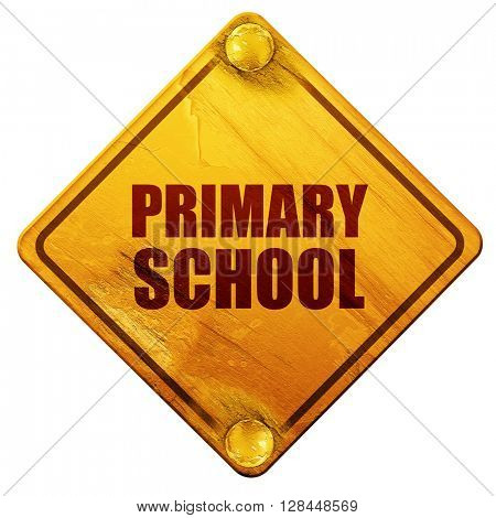primary school, 3D rendering, isolated grunge yellow road sign