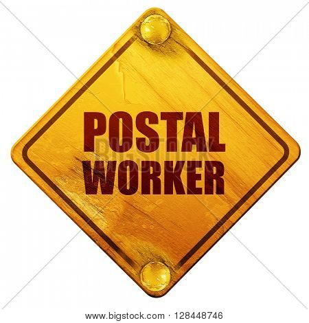 postal worker, 3D rendering, isolated grunge yellow road sign