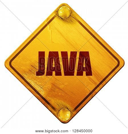 java, 3D rendering, isolated grunge yellow road sign