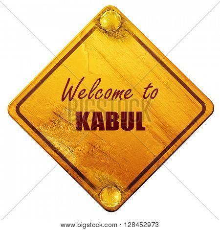 Welcome to kabul, 3D rendering, isolated grunge yellow road sign