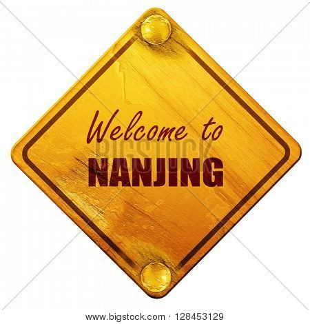 Welcome to nanjing, 3D rendering, isolated grunge yellow road si