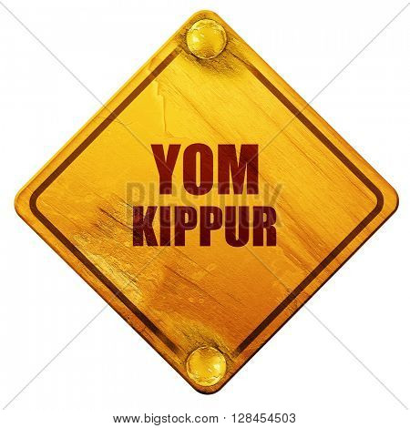 yom kippur, 3D rendering, isolated grunge yellow road sign