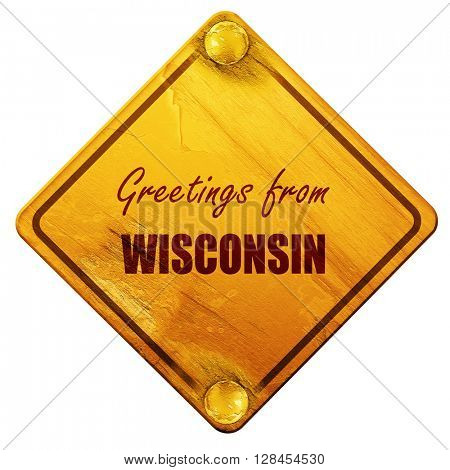 Greetings from wisconsin, 3D rendering, isolated grunge yellow r