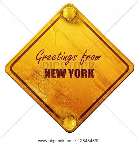 Greetings from new york, 3D rendering, isolated grunge yellow ro