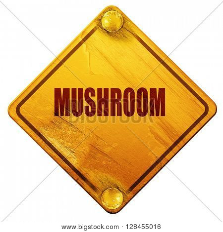 Delicious mushroom sign, 3D rendering, isolated grunge yellow ro