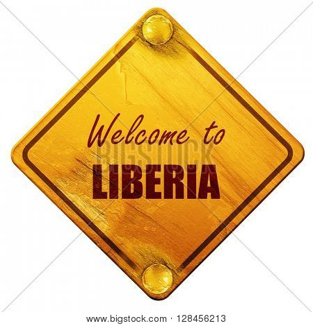 Welcome to liberia, 3D rendering, isolated grunge yellow road si