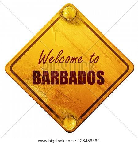 Welcome to barbados, 3D rendering, isolated grunge yellow road s