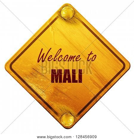 Welcome to mali, 3D rendering, isolated grunge yellow road sign