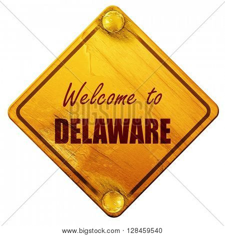 Welcome to delaware, 3D rendering, isolated grunge yellow road s