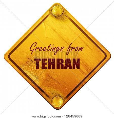 Greetings from tehran, 3D rendering, isolated grunge yellow road